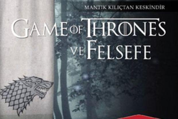 Game of Thrones ve Felsefe
