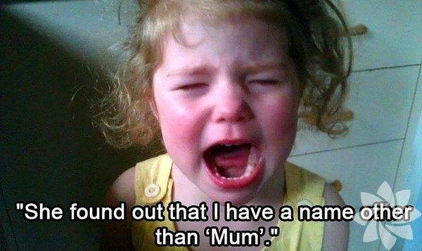 Annesinin Anne'den başka bir isminin olduğunu öğrendiği için