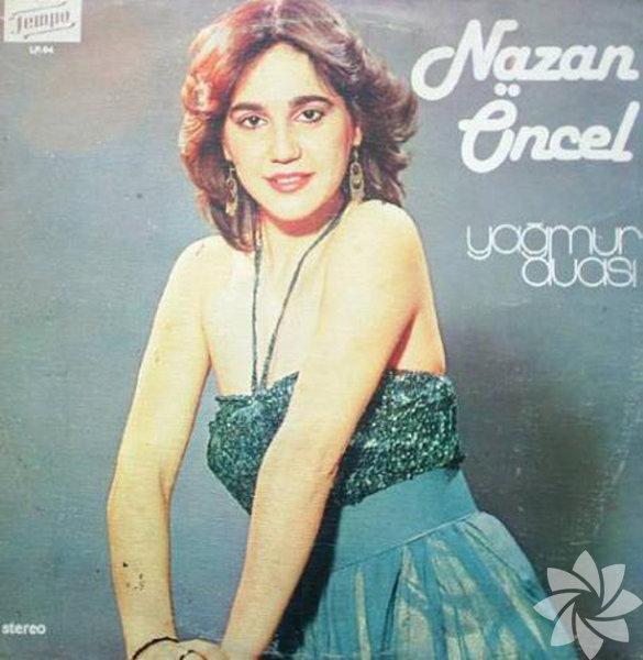 Zirveyi gören sanatçıların ilk albümlerinin kapakları... Nazan Öncel - Yağmur Duası