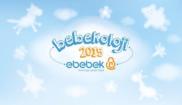 Ebebek'ten ebeveynlere özel etkinlik: Bebekoloji 2015